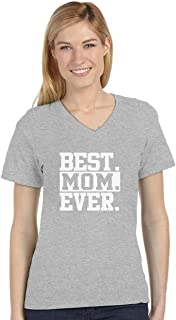 Best Mom Ever Unique Gift Idea Coffee Mug for Mother's Day or Birthday Tea V-Neck Fitted Women T-Shirt