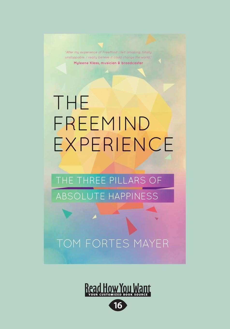 Image OfThe Freemind Experience: The Three Pillars Of Absolute Happiness