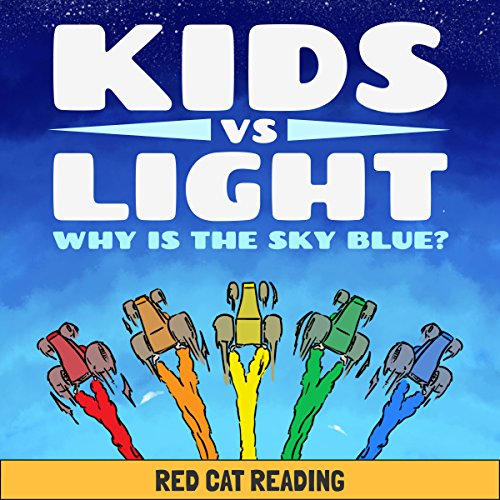 Kids vs. Light: Why Is the Sky Blue? audiobook cover art