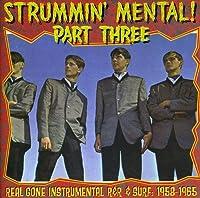 Strummin' Mental! Part
