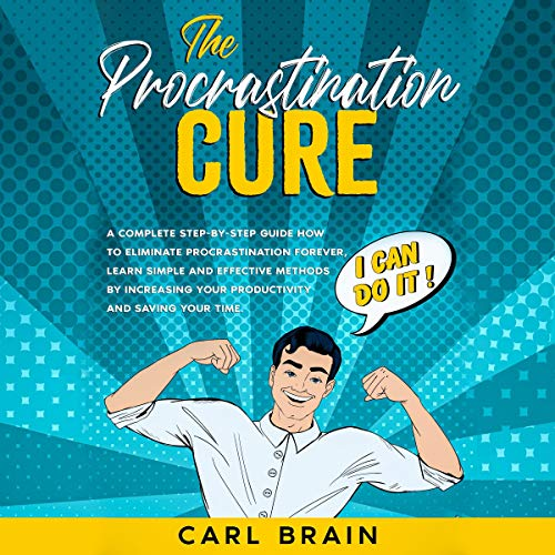 The Procrastination Cure audiobook cover art