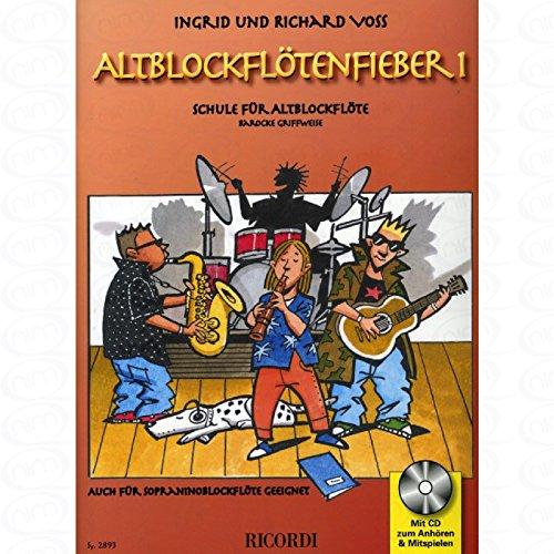 Altblockfloetenfieber 1 - arrangiert für Altblockflöte - mit CD [Noten/Sheetmusic] Komponist : VOSS RICHARD