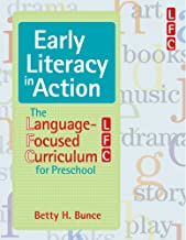Early Literacy in Action: The Language-Focused Curriculum for Preschool (Vital Statistics)