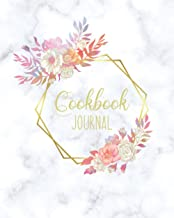 "Cookbook Journal: Blank Recipe Book For Own Recipes | Personalized Recipe Notebook to Write In | 100 Pages - Large 8""x10"" ..."