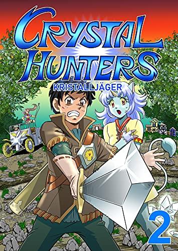 Crystal Hunters (German): Book 2 (German Edition)