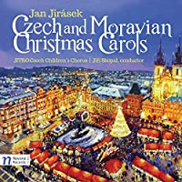 Jan Jir?sek: Czech & Moravian Christmas Carols by Jitro Czech Children's Chorus