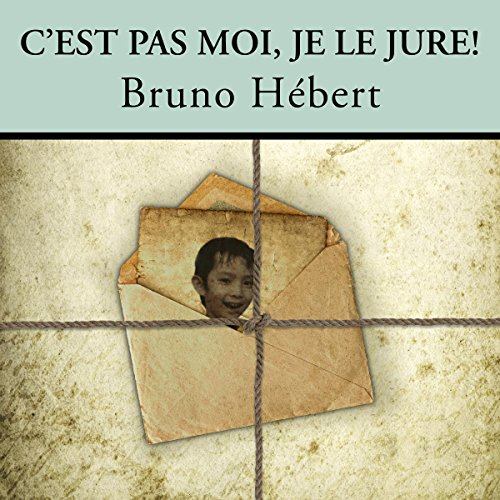 C'est pas moi, je le jure! [It's not me, I swear!] audiobook cover art