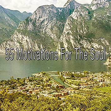 55 Motivations for the Soul