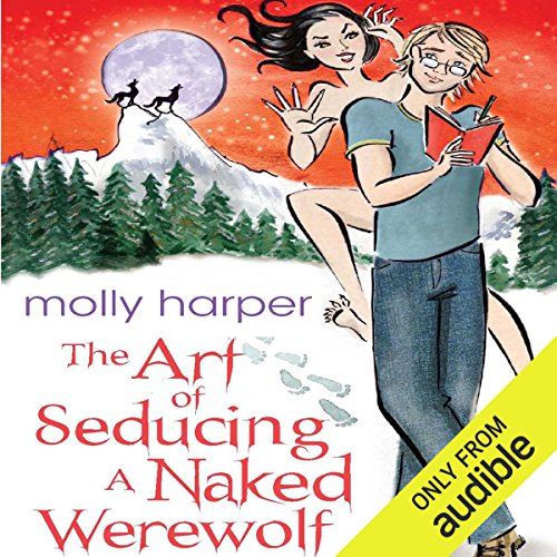 The Art of Seducing a Naked Werewolf audiobook cover art