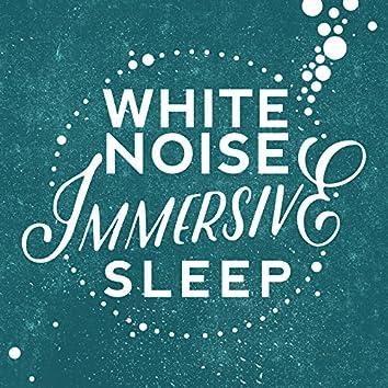 White Noise: Immersive Sleep