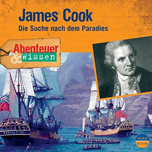 James Cook - Die Suche nach dem Paradies audiobook cover art