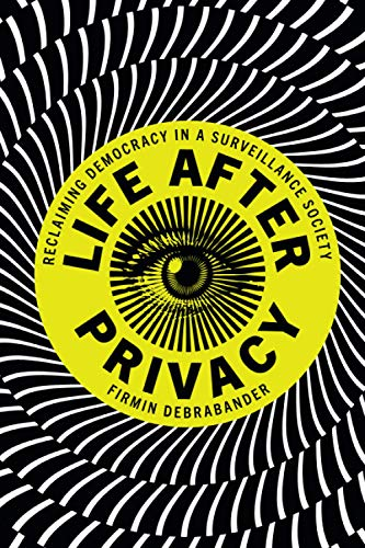 Compare Textbook Prices for Life after Privacy  ISBN 9781108811910 by DeBrabander, Firmin