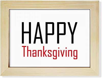 ba35b26585d DIYthinker Celebrate Thanksgiving Day Festival Holiday Desktop Wooden Photo Frame  Picture Art Painting 6x8 inch
