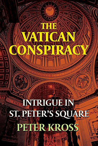 THE VATICAN CONSPIRACY, Intrigue in St. Peter's Square (English Edition)