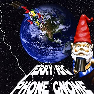 Phone Gnome Jerry Rig