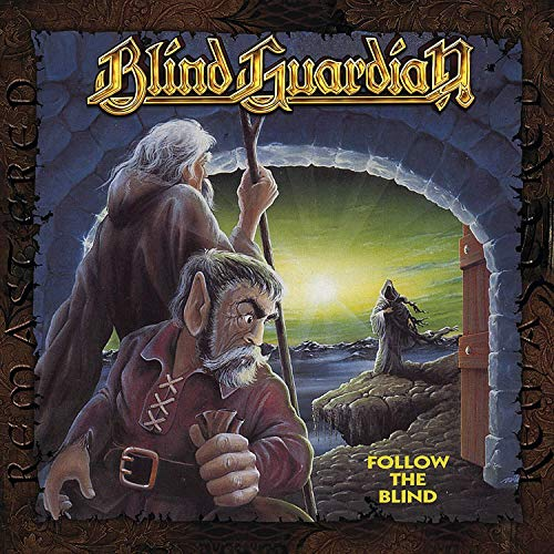 Follow The Blind (Remixed & Remastered)