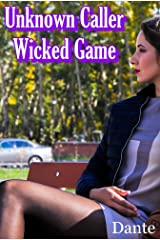 Unknown Caller - Wicked Game Kindle Edition