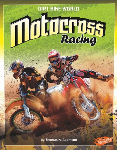 Motocross Racing (Blazers: Dirt Bike World)