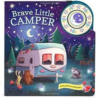 Brave Little Camper: Interactive Children's Sound Book (1 Button Sound) (Early Bird Sound Books)