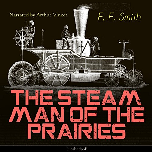 The Steam Man of the Prairies audiobook cover art