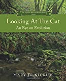 Looking at the Cat: An Eye on Evolution (The Aquitaine Reluctant Reader Series) (Volume 1)