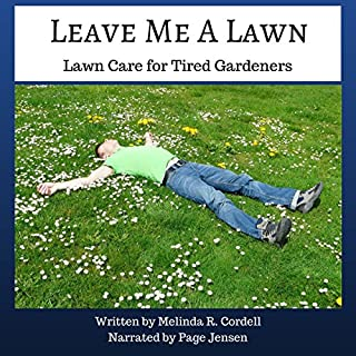 Leave Me a Lawn: Lawn Care for Tired Gardeners audiobook cover art