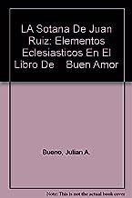 LA Sotana De Juan Ruiz: Elementos Eclesiasticos En El Libro De Buen Amor