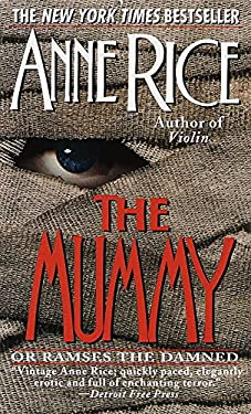 The Mummy or Ramses the Damned: A Novel