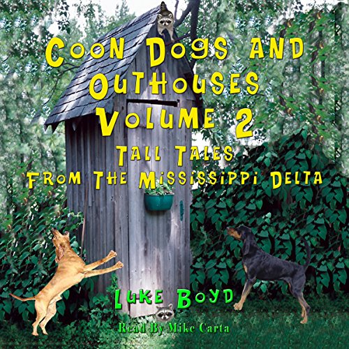 Coon Dogs and Outhouses, Volume 2 audiobook cover art