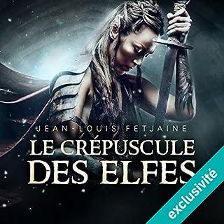 Le crépuscule des elfes (La trilogie des elfes 1) cover art