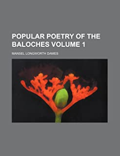 Popular Poetry of the Baloches Volume 1