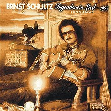 Irgendsoein Lied - 1977 (Remastered)