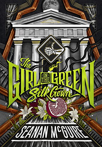 The Girl in the Green Silk Gown (Ghost Roads, Band 2)