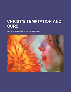 Christ's Temptation and Ours