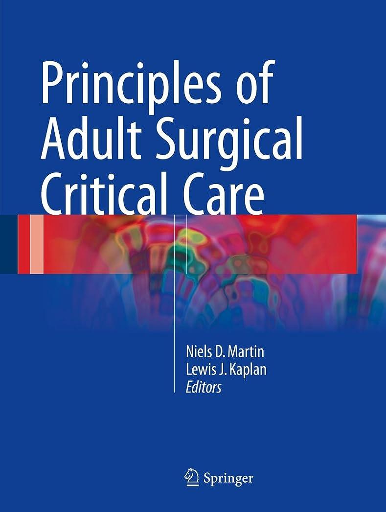 見る肉反響するPrinciples of Adult Surgical Critical Care (English Edition)