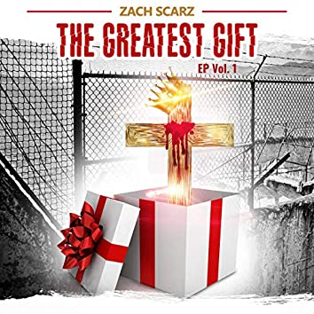 THE Greatest Gift EP, Vol. 1