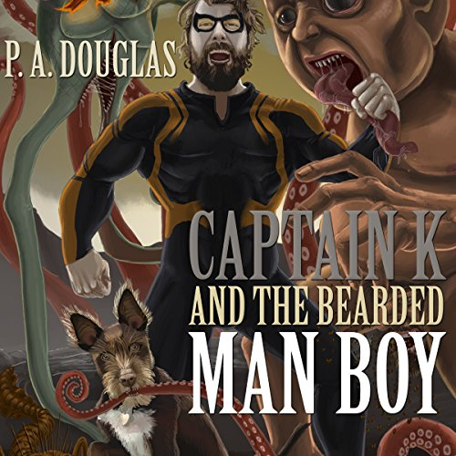 Captain K and the Bearded Man Boy cover art
