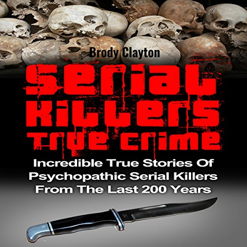 Serial Killers True Crime audiobook cover art
