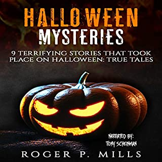 Halloween Mysteries: 9 Terrifying Stories That Took Place on Halloween cover art