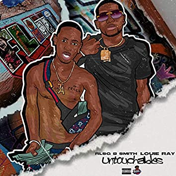 Untouchables (feat. Louie Ray)