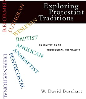 Exploring Protestant Traditions: An Invitation to Theological Hospitality