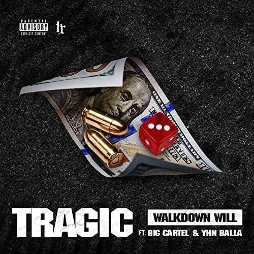Walkdown Will feat. Big cartel & YHN Balla