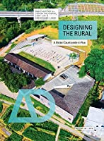 Designing the Rural: A Global Countryside in Flux (Architectural Design)