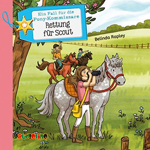 Rettung für Scout (Ein Fall für die Pony-Kommissare 2) Titelbild