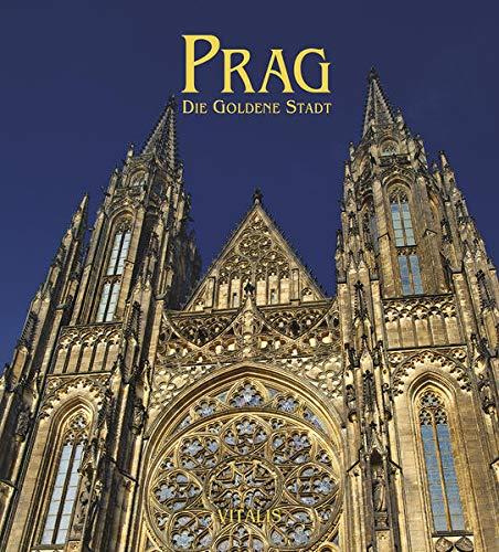 Prag: Die Goldene Stadt