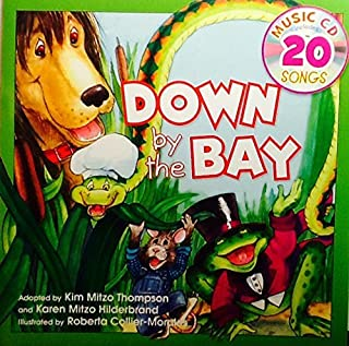 Down by the Bay ~ Sing-Along Book & Music Cd with 20 Songs