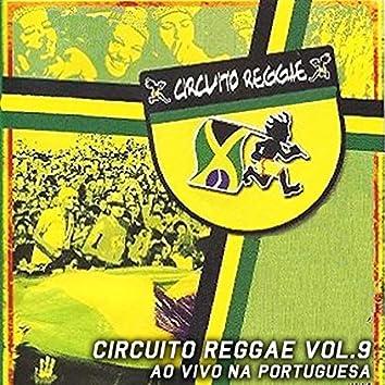 Circuito Reggae, Vol. 9 (Ao Vivo na Portuguesa)