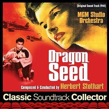 Dragon Seed (Original Soundtrack) [1944]