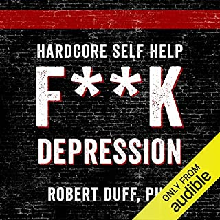 Hardcore Self Help: F**k Depression audiobook cover art