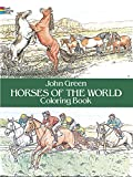 Horses of the World Coloring Book (Color Your World) (Dover Nature Coloring Book)